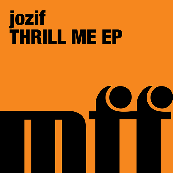 jozif Thrill Me EP