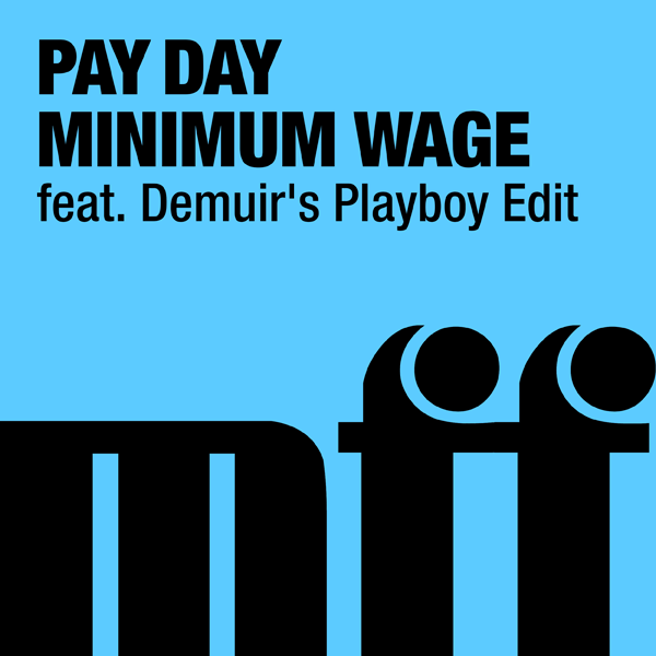 Pay Day - Minimum Wage